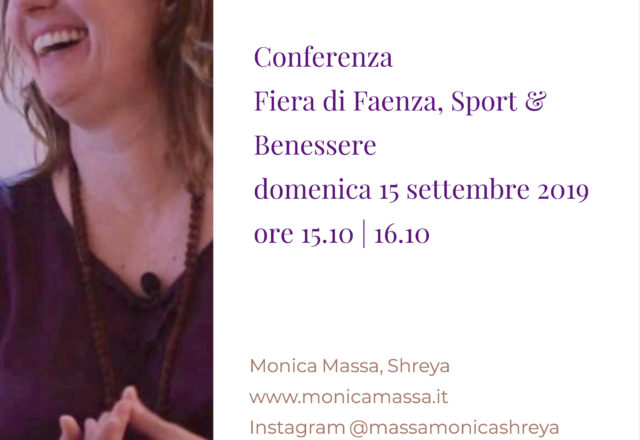 """Conferenza """"La Meditazione per il Risveglio del Sé"""": il 15 settembre alla Fiera di Faenza e il 18 ottobre 2019 allo YogaFestival a Milano"""