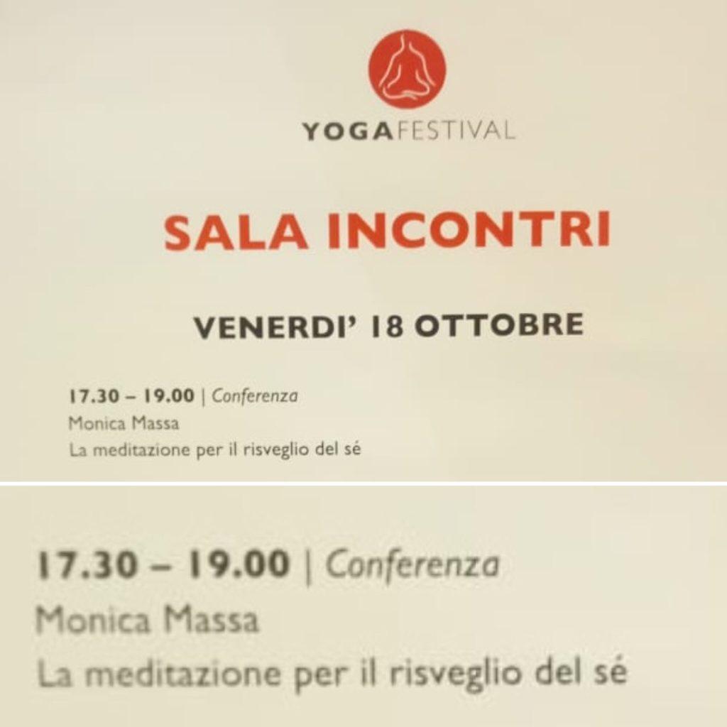 Conferenza La meditazione per il Risveglio del Sè, allo YogaFestival 18 ottobre 2019
